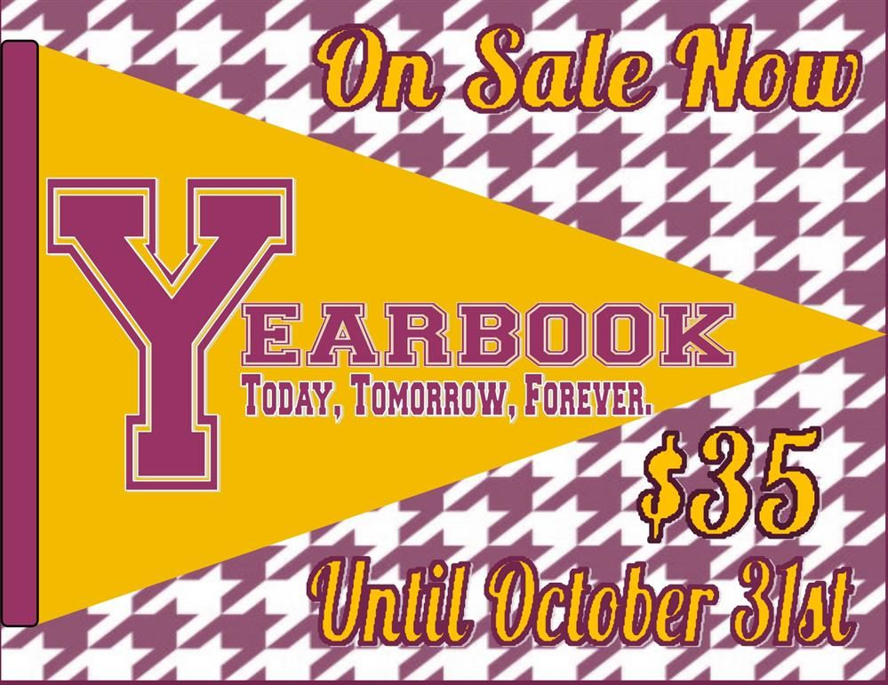 Yearbooks $35 Until October 31st- Click Here!
